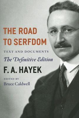 Road to Serfdom The Definitive Edition