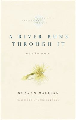 River Runs Through It and Other Stories