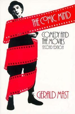Comic Mind Comedy and the Movies