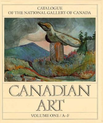 Canadian Art Catalogue of the National Gallery of Canada Ottawa