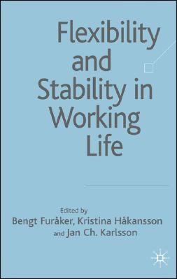 Flexibility & Stability in Working Life
