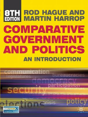Comparative Government and Politics: An Introduction, Eight Edition
