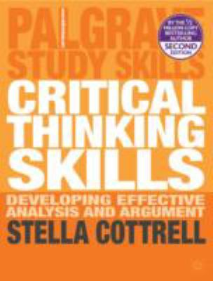 palgrave study skills critical thinking skills Buy a discounted paperback of critical thinking skills online from  the study  skills handbook, skills for success, the palgrave student.