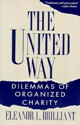 United Way Dilemmas of Organized Charity