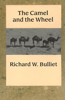 The Camel and the Wheel (Morningside Books)