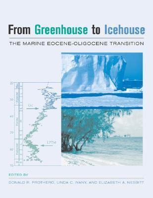 From Greenhouse to Icehouse The Marine Eocene-Oligocene Transition