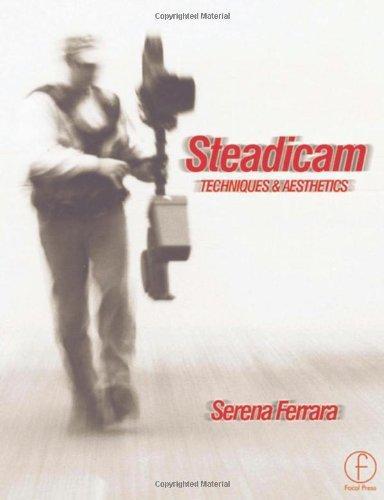 Steadicam: Techniques and aesthetics