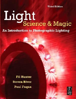 Light-Science & Magic An Introduction to Photographic Lighting