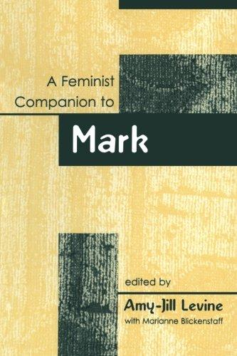 Feminist Companion to Mark (Feminist Companion to the New Testament and Early Christian Writings)