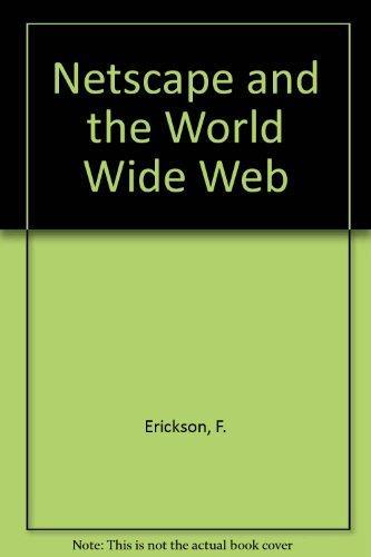 Netscape & the World Wide Web