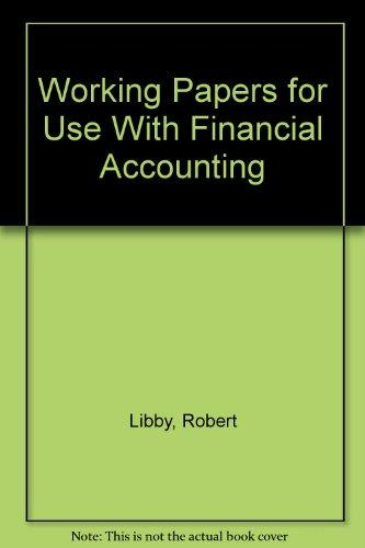 Working Papers for Use With Financial Accounting