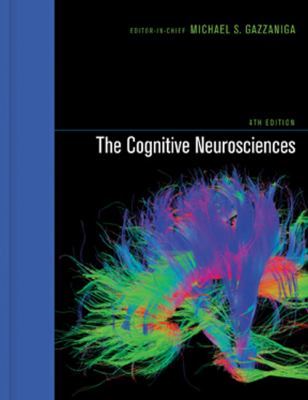The Cognitive Neurosciences, 4th Edition