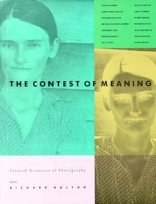 Contest of Meaning Critical Histories of Photography