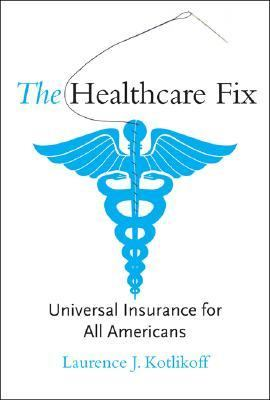 Healthcare Fix: Universal Insurance for All Americans