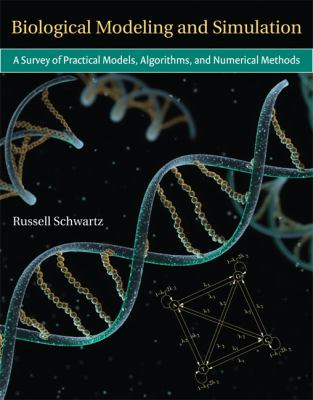 Biological Modeling and Simulation: A Survey of Practical Models, Algorithms, and Numerical Methods