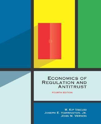 Economics of Regulation and Antitrust, 4th Edition