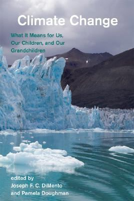 Climate Change What It Means for Us, Our Children, and Our Grandchildren