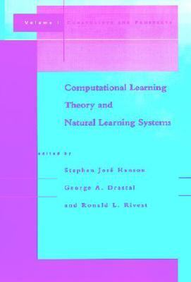 Computational Learning Theory and Natural Learning Systems Constraints and Prospects