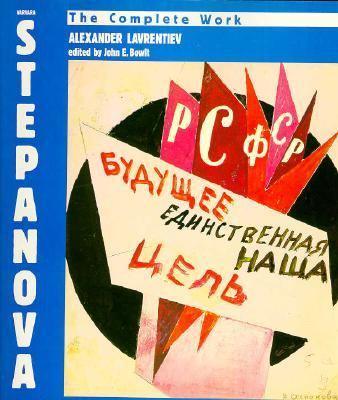 Varvara Stepanova: The Complete Work