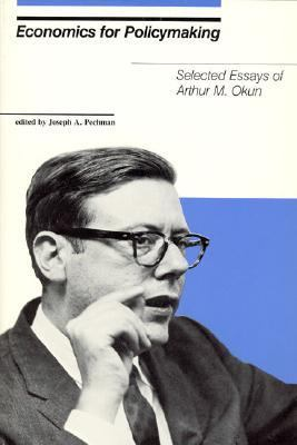Arthur economics essay m okun policymaking selected
