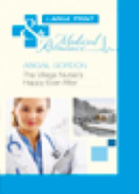 Village Nurse's Happy-Ever-After (Medical Lp)