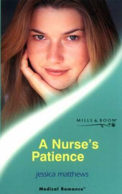 A Nurse's Patience (Medical Romance)