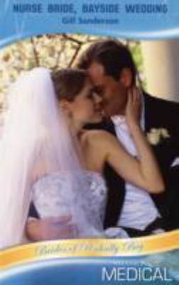 Nurse Bride, Bayside Wedding (Medical Romance)