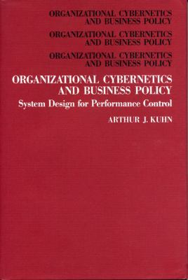 Organizational Cybernetics and Business Policy: System Design for Performance Control