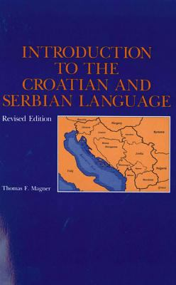Introduction to the Croatian and Serbian Language