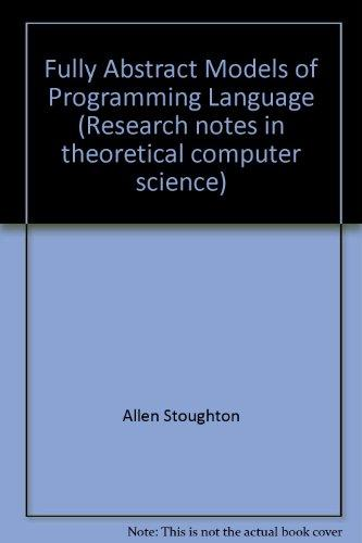 Fully Abstract Models of Programming Languages (Research Notes in Theoretical Computer Science)