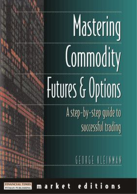 George Kleinman - Trading Commodities and Financial Futures