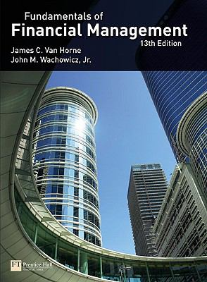 Van Horne: Fundamentals of Financial Management (13th Edition)