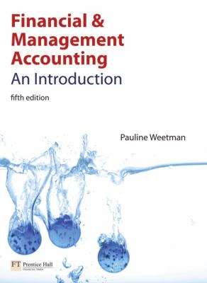 Financial and Management Accounting : An Introduction
