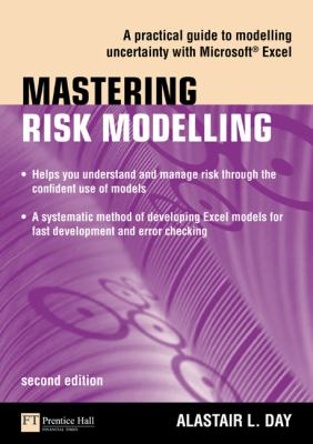 Mastering Risk Modelling: A Practical Guide to Modelling Uncertainty With Microsoft Excel (Financial Times Series)