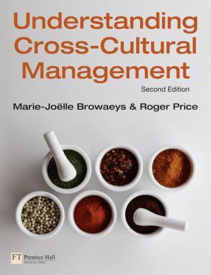 Understanding Cross-Cultural Management (2nd Edition)