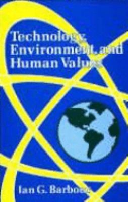 Technology, Environment, and Human Values
