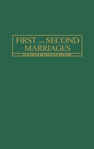 First and Second Marriages (Changing Issues in the Family)