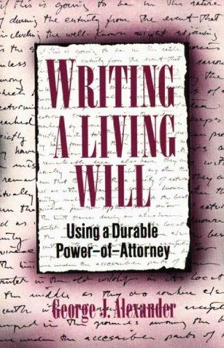 Writing a Living Will: Using a Durable Power-of-Attorney
