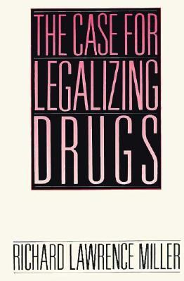 Case for Legalizing Drugs