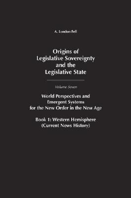 Origins of Legislative Sovereignty and the Legislative Process