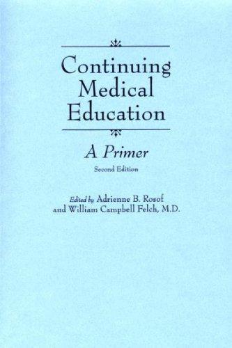 Continuing Medical Education: A Primer