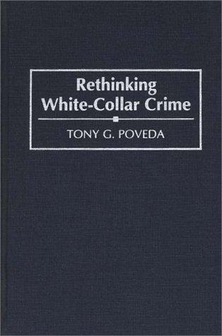 Rethinking White-Collar Crime
