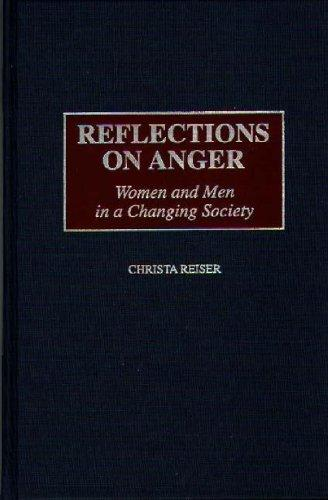 Reflections on Anger: Women and Men in a Changing Society