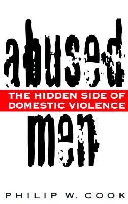 Abused Men The Hidden Side of Domestic Violence