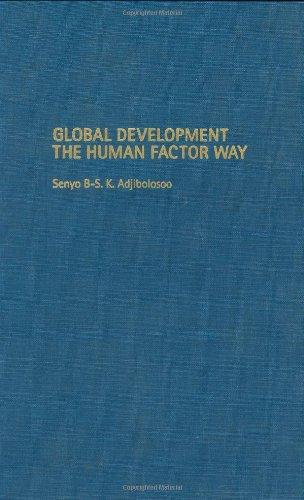 Global Development the Human Factor Way