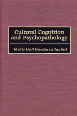 Cultural Cognition and Psychopathology