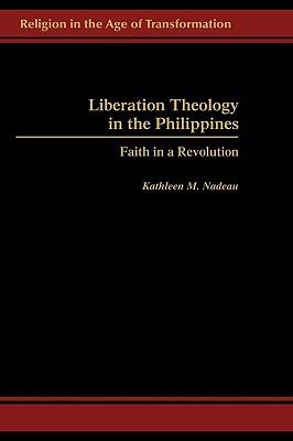 Liberation Theology in the Philippines Faith in a