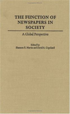 Function of Newspapers in Society A Global Perspective