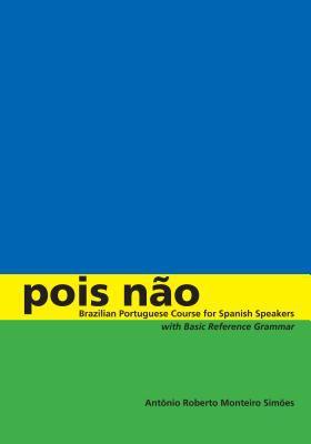 Pois No: Brazilian Portuguese for Spanish Speakers