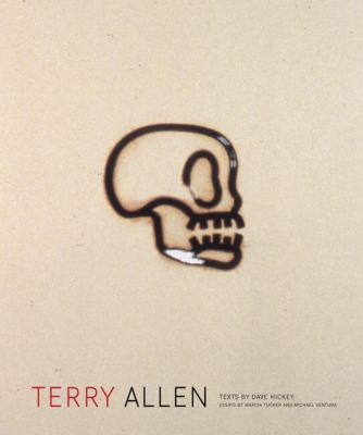 Terry Allen (M. Georgia Hegarty Dunkerley Series in Contemporary Art)